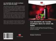 Couverture de Les bienfaits de l'acide oxalique dans le raisin de table