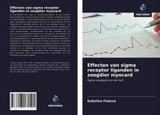 Обложка Effecten van sigma receptor liganden in zoogdier myocard