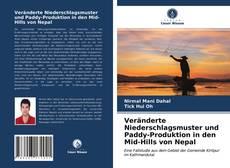 Bookcover of Veränderte Niederschlagsmuster und Paddy-Produktion in den Mid-Hills von Nepal