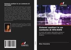Bookcover of Sistemi sanitari in un contesto di HIV/AIDS