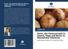 Buchcover von Viren, die Yamswurzeln in Ghana, Togo und Benin in Westafrika infizieren