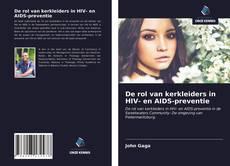 De rol van kerkleiders in HIV- en AIDS-preventie kitap kapağı