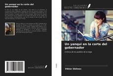 Bookcover of Un yanqui en la corte del gobernador
