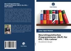 Buchcover von Neurolinguistisches Programmieren (NLP) für EFL / ESL-Lehrer