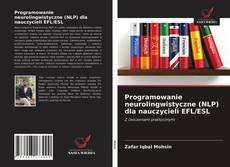 Capa do livro de Programowanie neurolingwistyczne (NLP) dla nauczycieli EFL/ESL