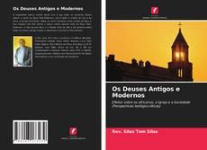 Copertina di Os Deuses Antigos e Modernos