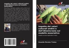 Bookcover of Impatto dei valori culturali andini e dell'idiosincrasia sul modello associativo