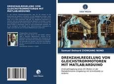 Borítókép a  DREHZAHLREGELUNG VON GLEICHSTROMMOTOREN MIT MATLAB/ARDUINO - hoz