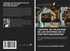 Borítókép a  CONTROL DE VELOCIDAD DE LOS MOTORES DE CC POR MATLAB/ARDUINO - hoz
