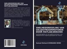 Borítókép a  SNELHEIDSREGELING VAN GELIJKSTROOMMOTOREN DOOR MATLAB/ARDUINO - hoz