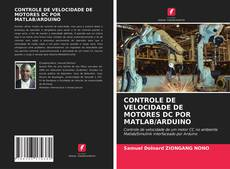 Borítókép a  CONTROLE DE VELOCIDADE DE MOTORES DC POR MATLAB/ARDUINO - hoz