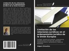 Borítókép a  Limitación de las relaciones jurídicas en el ordenamiento jurídico de la Unión Europea - hoz