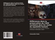 Bookcover of Différences dans la préservation de l'ADN nucléaire dans les restes du squelette humain