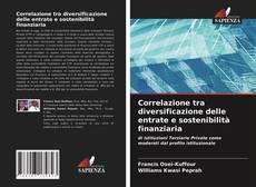 Copertina di Correlazione tra diversificazione delle entrate e sostenibilità finanziaria