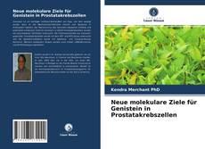 Neue molekulare Ziele für Genistein in Prostatakrebszellen kitap kapağı