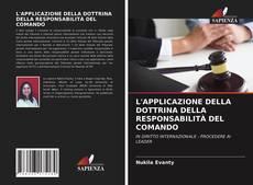 Capa do livro de L'APPLICAZIONE DELLA DOTTRINA DELLA RESPONSABILITÀ DEL COMANDO
