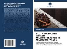 BLUTMETABOLITEN WIRKEN MILCHFETTSÄUREN IN MILCHBUFFFALOES kitap kapağı