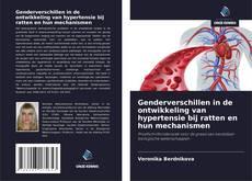 Buchcover von Genderverschillen in de ontwikkeling van hypertensie bij ratten en hun mechanismen