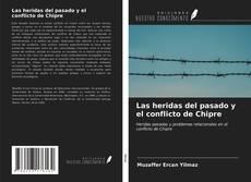 Las heridas del pasado y el conflicto de Chipre kitap kapağı