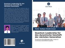 Buchcover von Quantum Leadership für das dynamische Geschäft der nächsten Generation
