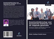 Buchcover von Kwantumleiderschap voor dynamische bedrijven van de volgende generatie