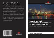 Bookcover of Industries and Sustainable Development in Sub-Saharan Africa