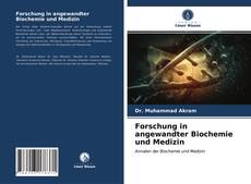Forschung in angewandter Biochemie und Medizin kitap kapağı
