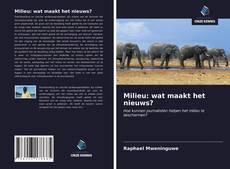 Bookcover of Milieu: wat maakt het nieuws?