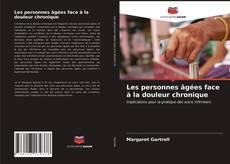 Bookcover of Les personnes âgées face à la douleur chronique