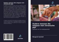 Bookcover of Oudere mensen die omgaan met chronische pijn