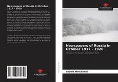 Bookcover of Newspapers of Russia in October 1917 - 1920