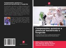 Portada del libro de Componentes químicos e potencial bactericida e fungicida