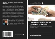 Borítókép a  Canales de ajuste en los mercados laborales - hoz