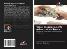 Borítókép a  Canali di aggiustamento nei mercati del lavoro - hoz
