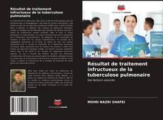 Buchcover von Résultat de traitement infructueux de la tuberculose pulmonaire
