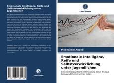 Capa do livro de Emotionale Intelligenz, Reife und Selbstverwirklichung unter Jugendlichen