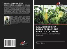 Capa do livro de ANALISI BIOFISICA DELLA PRODUZIONE AGRICOLA IN GHANA