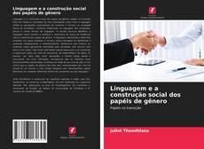 Copertina di Linguagem e a construção social dos papéis de gênero