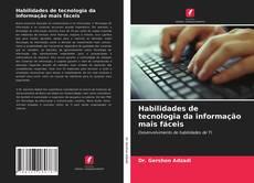 Habilidades de tecnologia da informação mais fáceis kitap kapağı