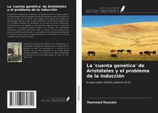 Bookcover of La 'cuenta genética' de Aristóteles y el problema de la inducción