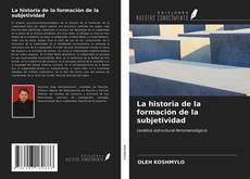 Capa do livro de La historia de la formación de la subjetividad