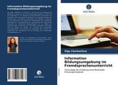 Обложка Information Bildungsumgebung im Fremdsprachenunterricht