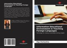 Bookcover of Information Educational Environment in Teaching Foreign Languages