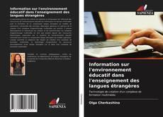 Bookcover of Information sur l'environnement éducatif dans l'enseignement des langues étrangères