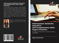 Обложка Informazioni Ambiente educativo nell'insegnamento delle lingue straniere