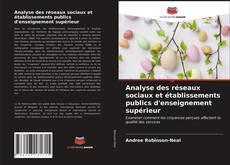 Analyse des réseaux sociaux et établissements publics d'enseignement supérieur kitap kapağı