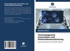 Bookcover of Technologische Innovation und Unternehmensleistung
