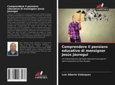 Capa do livro de Comprendere il pensiero educativo di monsignor Jesús Jáuregui