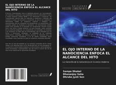 Обложка EL OJO INTERNO DE LA NANOCIENCIA ENFOCA EL ALCANCE DEL HITO