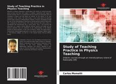 Обложка Study of Teaching Practice in Physics Teaching